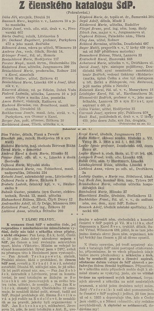 """Na seznamu členů Henleinovy Sudetoněmecké strany, jednoho z několika těch, které v létě osudového roku 1938 zveřejnil list Českobudějovické noviny bez abecedního pořadí, figuruje tu Engelbert Dechant třeba vedle pozdějšího německého starosty """"protektorátních"""" Budějovic """"Bedřicha"""" Davida, jehož matka prý byla """"úplná Češka"""",  profesora """"Bedřicha"""" Blumentritta a řídícího učitele v.v. """"Frant."""" Buchhöckera"""