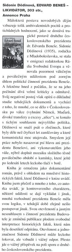 Recenze její knihy od Milana Kaliny na stránkách věstníku Maskil, který vydává židovská kongregace Bejt Simcha, přidružený člen Federace židovských obcí České republiky