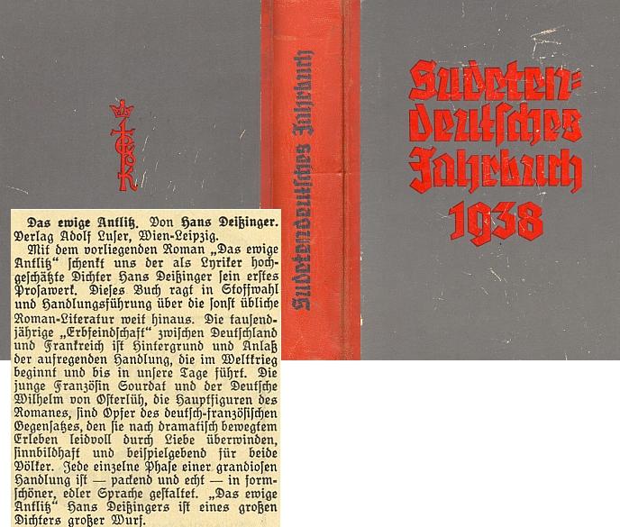"""Recenze jeho románové prvotiny z roku 1936 o lásce Francouzky a Němce byla uveřejněna v ročence Sudetendeutsches Jahrbuch 1938, vyšlé """"po konfiskaci ve druhém vydání"""""""