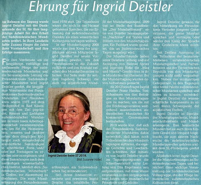 """V roce 2021 byla jeho žena Ingrid vyznamenána děkovnou listinou krajanského sdružení Sudetendeutsche Landsmannschaft (SL) za """"dlouholetou práci pro zachování sudetoněmeckéhonářečí"""""""