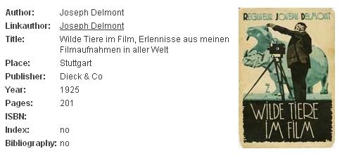 Záznam a obálka jeho knihy (1925, nakladatelství Dieck, Stuttgart) o filmování divokých zvířat