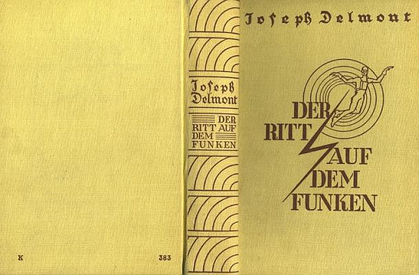 """Obálka a vazba knihy (1928, nakladatel  Otto Janke, Lipsko) s informacemi o autorovi a také o jeho románu Der Mann mit dem Sex Appeal, který byl do češtiny přeložen pod názvem """"Casanova z Budišína"""" (viz výše)"""