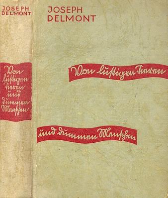 """Vazba (1932) jeho knihy """"O veselých zvířatech ahloupých lidech"""" vydané v Lipsku nakladatelstvím Otto Janke"""