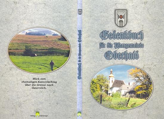 """Obálka (1999) vlastním nákladem vydané """"pamětní knihy farní obci Oberhaid"""""""