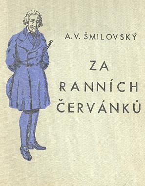 Vazba (1930) románu A. V. Šmilovského s podobiznou modrého abbé od Františka Horníka (vydal v Praze Vojtěch Šeba)