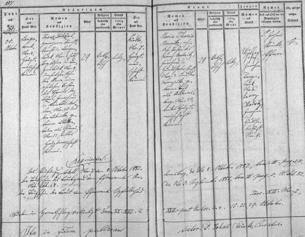 """Záznam hodňovské oddací matriky o zdejší svatbě jeho rodičů, které dne 30. října roku 1882 oddával ve zdejším farním kostele Nejsvětější Trojice farář Johann Steinko - devětadvacetiletý ženich Franz Doležal, narozený 12. ledna 1853 v zaniklé dnes vsi Vitěšovičtí Uhlíři (Kriebaumkollern) čp. 20, někdejší pohůnek (v originále """"gewesener Dienstknecht"""", jinak česky i pacholek) v Olšině (Langenbruck) čp. 2, nyní nádeník v Olšině čp. 4, nemanželský syn Anny Doležalové, manželské dcery Thomase Doležala, podruha ve ve Vitěšovických Uhlířích čp. 20 a Ludmilly, roz. Blätterbauerové ze zaniklé dnes vsi Chlumany (Chumau) čp. 12, bere si tu za ženu devětadvacetiletou nevěstu Marii Theresii Mauritzovou, narozenou 3. září 1853 v zaniklé dnes Bozdově Lhotě (Hundshaberstift) čp. 2 jako dcera podruha z téhož stavení Franze Mauritze a Franzisky, roz. Toßové z Ondřejova čp. 23"""