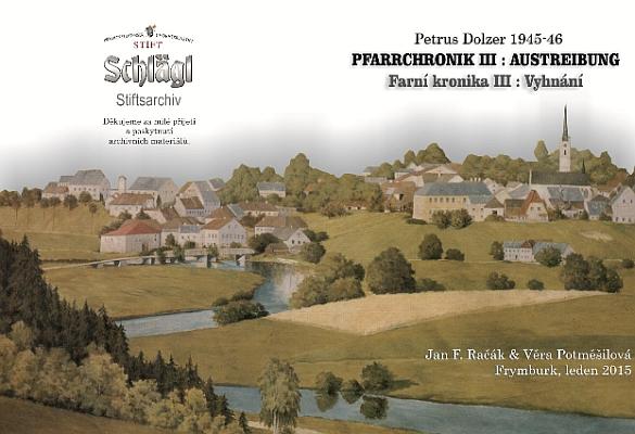 Obálka (2015) českého vydání třetího dílu jeho frymburské farní kroniky