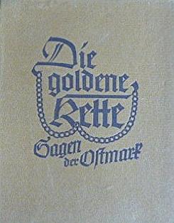 """Vazba (1940) Döringovy knihy """"pověstí Východní Marky"""", nazvané """"Zlatý řetěz"""", vydané nakladatelstvím Hegel & Schade v Lipsku"""