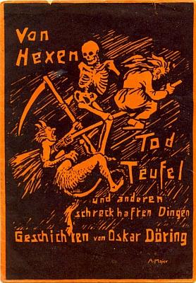 Obálka Aloise Maiera (1898-1982) ke knize vydané Döringovým vlastním nákladem roku 1927 a úryvek z ní, tvořící v českém překladu i naši textovou ukázku