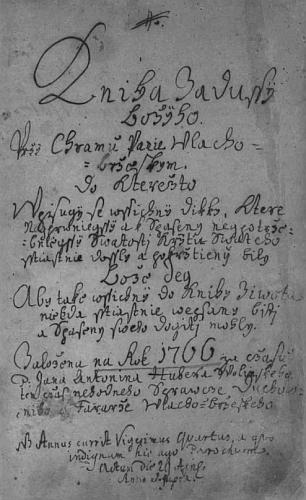 Titulní list matriky farni obce Vlachovo Březí pro léta 1766-1786, kde je i dodatečný záznam o jeho křtu - text titulního listu novočeským přepisem: Kniha záduší Božího při chrámu Páně Vlacho- -březském,do kteréžto vpisují se všichny dítky, které nejprvnější a k spasení nejpotře- bnější svátosti křtu svatého šťastně došly a pokřtěny byly. Bože, dej, aby také všichny do Knihy života někdá šťastně vepsány býti a spasení svého dojíti mohly. Založena na rok 1766 za času P. Jana Antonína Huberta Wolinského, ten čas nehodného správce duchov- ního a faráře vlacho-březského.