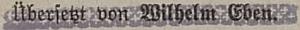 """V rezervním fondu Národní knihovny Praha najdeme toto vydání Státního nakladatelství z roku 1936, jako překladatel je uveden nikoli Camill, ale Wilhelm, jméno je ovšem přetištěno protektorátním razítkem instituce """"Schulverlagsanstalt in Prag"""", jejíž úplný německý název zněl """"Schulverlagsanstalt für Böhmen und Mähren in Prag"""" a která se nehlásila ani k židovskému příjmení překladatelovu (jeho rasový původ se dal ovšem zjistit, byť se Vilém /Wilhelm/ Eben, který tu příbuzného svým jménem kryje, dal kdysi pokřtít, aby mohl vykonávat funkci školního inspektora), ani k předchozímu """"československému"""" Státnímu nakladatelství - jako spoluvydavatel edice """"Deutsche Jugendbücherei"""" je vpřetištěném textu zmíněn Dr. Richard Schroubek (*1890 v Praze, †1948 v bavorském Mnichově), otec Georga R. Schroubeka"""