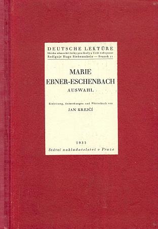 """Výbor z jejího díla (1931) vyšel péčí Jana Krejčího v edici """"německé četby pro školy a širší veřejnost"""", vydávané ve Státním nakladatelství v Praze"""