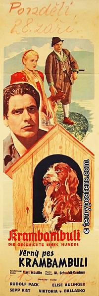 Film Věrný pes Krambambuli byl uveden roku 1940 ivtzv.Protektorátu