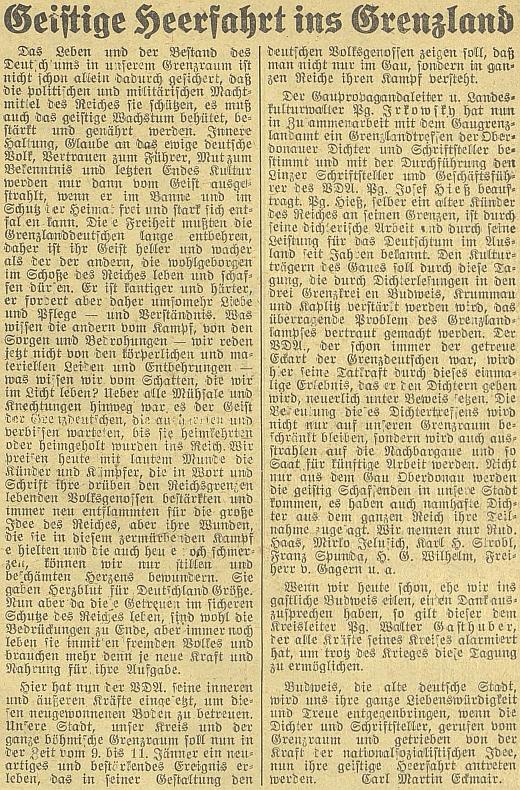 """Jeho článek o """"zbrojné duchovní cestě do hraničního kraje"""" je už přípravou na nacisty zinscenované setkání německých autorů v lednu 1942 v """"hraničních"""" tehdy protektorátních Budějovicích"""