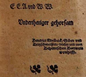 """Titulní list jeho díla """"Ordentliche und Gründtliche Beschreibunge des grossen Schiessen mit dem Stahl oder Armburst"""", vydaného v Drážďanech roku 1574 a zakončení úvodu, kde se označuje za řešetáře a šaška z Českých Budějovic"""
