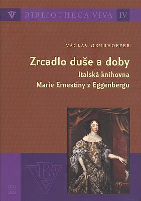 Obálka knižního titulu o její italské knihovně (2020, Editio Universitatis Bohemiae Meridionalis, České Budějovice a Nová tiskárna Pelhřimov)
