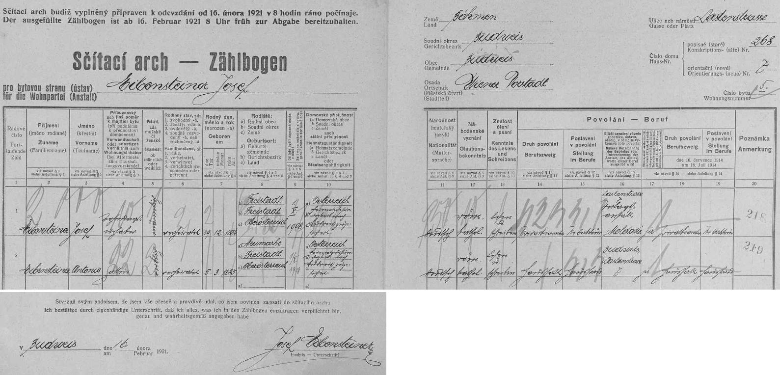 """Arch sčítání lidu z roku 1921 pro dům čp. 268 (orientační číslo 7), číslo bytu 5 v Nákladní ulici (Lastenstraße), za """"první"""" republiky přezvané na Denisovu třídu (dnešní Nádražní ulice), kde žili Josef Eibensteiner se svou ženou Antonií (*5. března 1885 v městysi Neumarkt im Mühlkreis), oba tehdy s domovskou příslušností v Rakousku, avšak domovská příslušnost """"nach Budweis zugesichert"""", tj. """"do Budějovic zajištěna"""""""