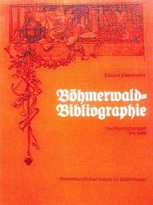 Obálka (1977) jeho nepřekonané bibliografie Šumavy do roku 1900