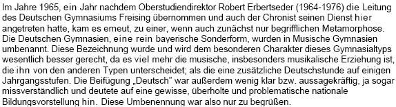 """To za jeho vedení bylo gymnázium ve Freisingu přejmenováno z """"Německého"""" na """"Múzické"""", aby tím byla eliminována """"problematická představa o vědomé národní výchově"""""""
