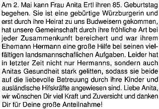 Připomínka 85. narozenin jeho ženy Anity na stránkách krajanského měsíčníku konstatuje, že ona i její muž jsou odkázáni na péči ze stramy svých dětí i známých ze zahraničí