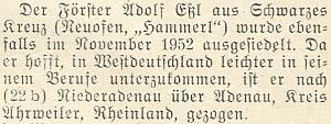O jeho vysídlení do západního Německa vlistopadu 1952 přinesl krátkou zprávu krajanský měsíčník