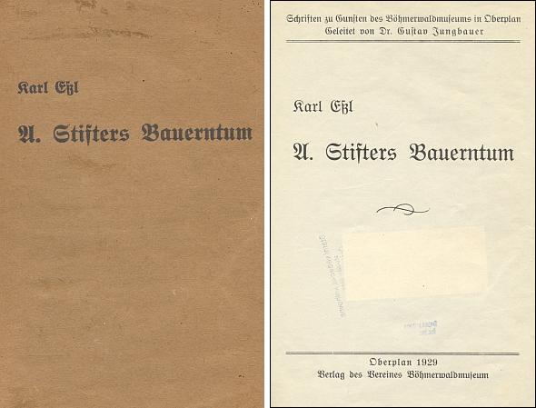 Obálka a titulní list jeho práce o Stifterově selství