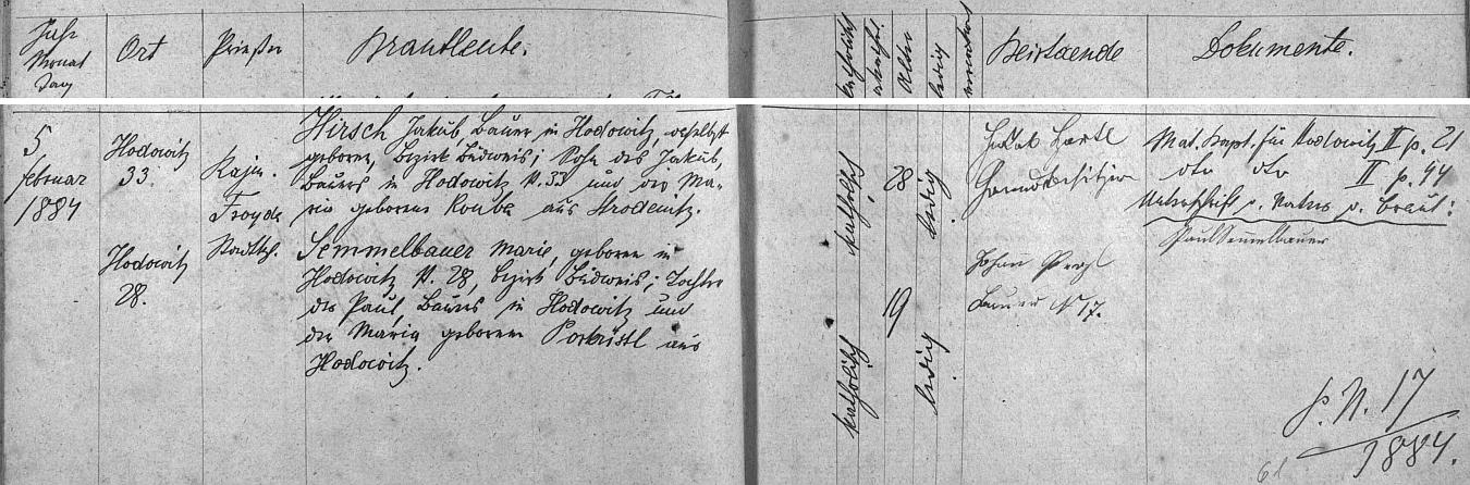 Záznam oddací matriky o svatbě jejích prarodičů Jakoba Hirsche ze Starých Hodějovic čp. 33 a Marie, roz. Semmelbauerové ze Starých Hodějovic čp. 28, s datem 6. února roku 1884