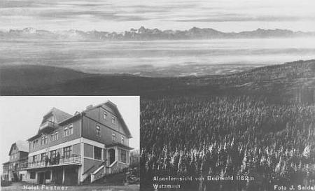 """... stejně jako kdysi blízko existující hotel """"Zur Alpenaussicht"""" Franze Fastnera (foto Josef Seidel),..."""
