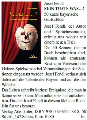 """Upoutávka na jeho knihu 50 zábavných scén zvaných """"Gustostückl"""" kuvádění na akcích bavorského Waldvereinu"""