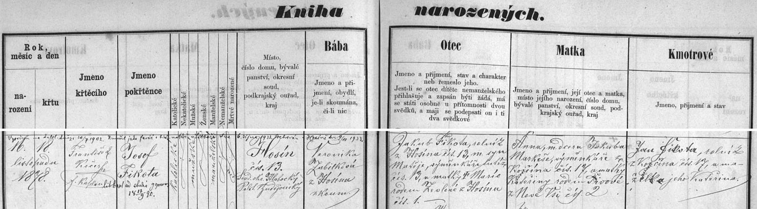 Záznam o jeho narození v hosínské matrice s přípisem o jeho vysvěcení, úmrtí v Šitboři a pohřbu v Hosíně