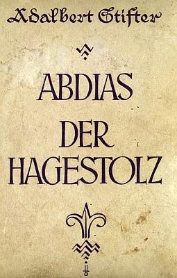 """Obálka (1924, Österreichischer Schulbücherverlag, Vídeň) """"školského"""" vydání dvou povídek Adalberta Stiftera, k němuž napsal předmluvu..."""