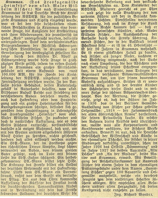 """Rozhodně nikoli nevinný sloupek Ing. Richarda Wondry s podrobným popisem Fischerovy (je tu titulován """"Kamerad"""") fresky """"Návrat domů"""" v prostorách vstupní haly okresního vedení NSDAP v Krumlově, rovněž je zmíněno zakoupení Fischerova obrazu """"1918 - zkáza staré rakouské armády"""" samotným """"Vůdcem Adolfem Hitlerem"""" už v roce 1936"""