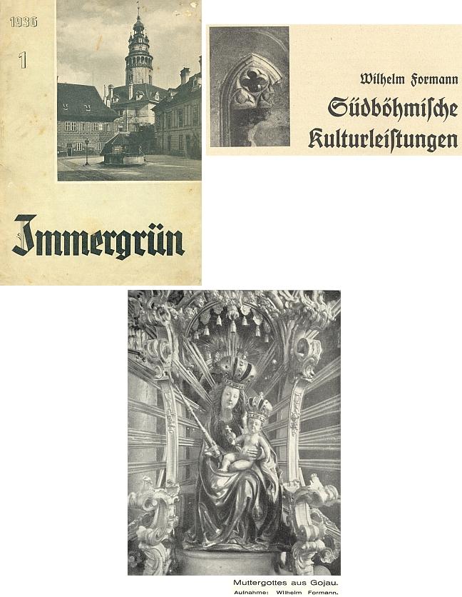 """Jeho snímek Madony Kájovské pochází ze """"šumavského"""" čísla varnsdorfského měsíčníku """"Immergrün"""" (1936), kam napsal článek o kulturním bohatství jižních Čech"""
