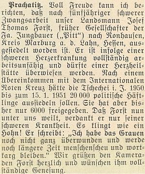 Zpráva o jeho vysídlení do Hesenska - po dohodě s Mezinárodním Červeným křížem, která měla zaručit propuštění tisíců politických vězňů, byl pro těžkou srdeční chorobu jedním z nich po pěti letech težké nucené práce