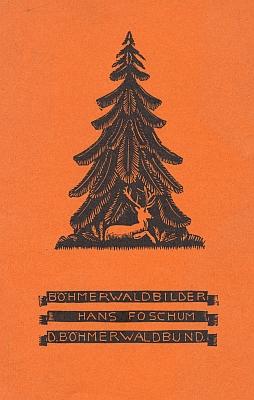 Obálka (bez datace) knihy jeho 12 grafik ze Šumavy, kterou pro Deutsche Böhmerwaldbund (všechny nesou v rozích snítku jeho emblému) vytiskla firma Eduard Bayands Nachfolger v Krumlově