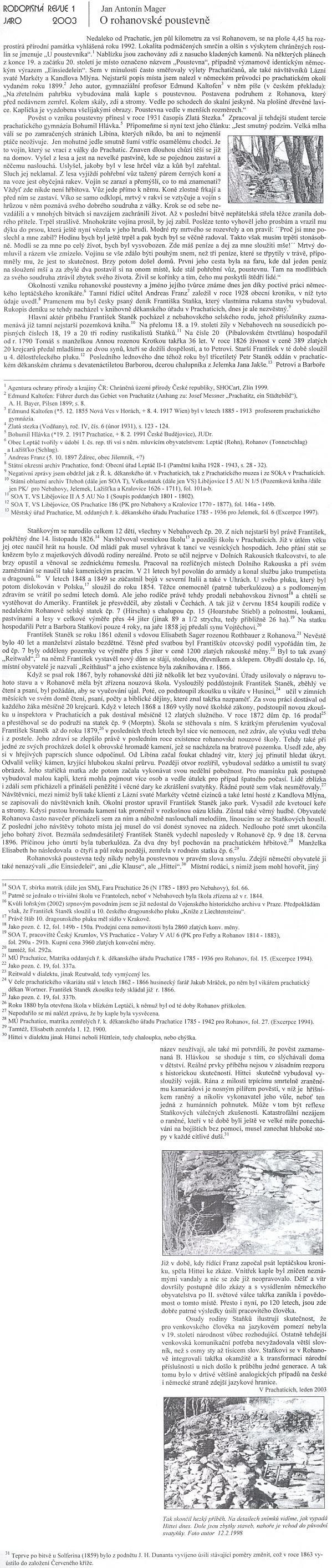 """Článek Jana Antonína Magera o rohanovské poustevně - tři snímky z února 1998 dokumentují stav """"Hittei"""" po letech"""