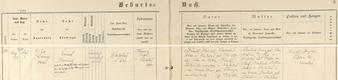 Záznam karlovarské křestní matriky o jeho narození dne 22. srpna roku 1900 a následném křtu 2. září rukou kaplana Dr. Josefa Pošmurného - kmotrem novorozeného chlapce Ernsta Heinricha Franka byl karlovarský poštovní úředník Rudolf Gerzner a pozdější přípis nás zpravuje i o vystoupení Frankově z katolické církve v lednu 1940