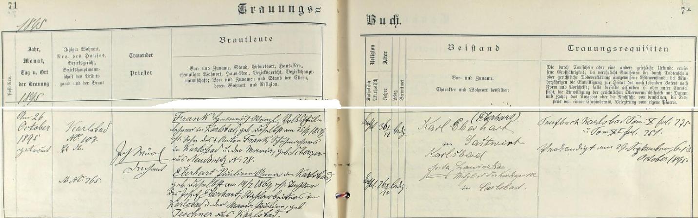 Záznam karlovarské oddací matriky o svatbě jeho rodičů vypovídá o tom, že se konala 26. října roku 1895 a děkan Johann Würl tu oddával v kostele sv. Máří Magdaleny ženicha, jímž byl šestatřicetiletý učitel obecné školy Heinrich Wenzl Frank, narozený v Karlových Varech dne 25. září roku 1859, bytem ve zdejším čp. 107, syn karlovarského ševce Antona Franka a jeho ženy Marie, roz. Scherzerové z Nových Tuhnic (Neudonitz) čp. 28, s šestadvacetiletou nevěstou Paulinou Annou, bytem v Karlových Varech čp. 265, dne 14. února roku 1869 v Karlových Varech narozenou dcerou ocelářského pracovníka Josefa Eberharta a jeho ženy Marie Pauliny, roz. Teschnerové - svatebními svědky byli karlovarksý hostinský Karl Eberhart a člen zdejší lázeňské kapely Fritz Lawiczka