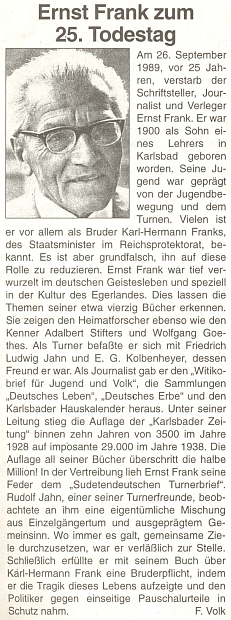 K 25. výročí jeho úmrtí vyšel v září 2007 tento článek večtrnáctideníku rakouského krajanského sdružení