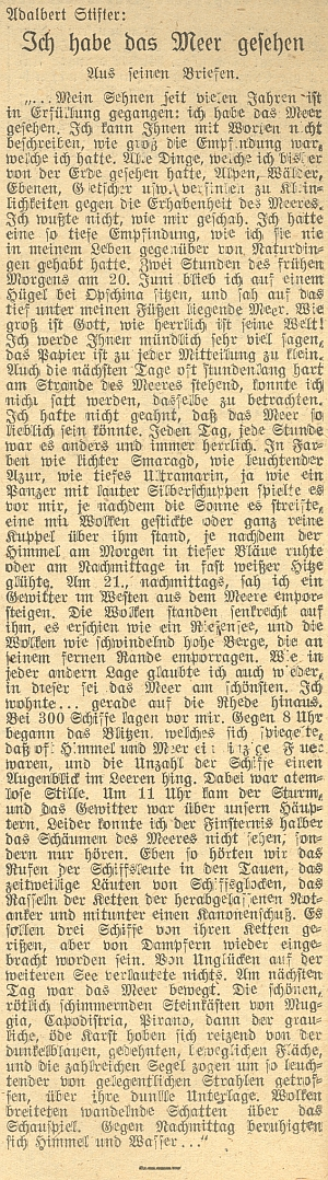 Adalbert Stifter tu ve svém dopise líčí svůj splněný sen: vidět moře - stalo se tak roku 1857 z pahorku při Opčině, kde šedesát let nato v místním lazaretu skonal Friedrich Franz