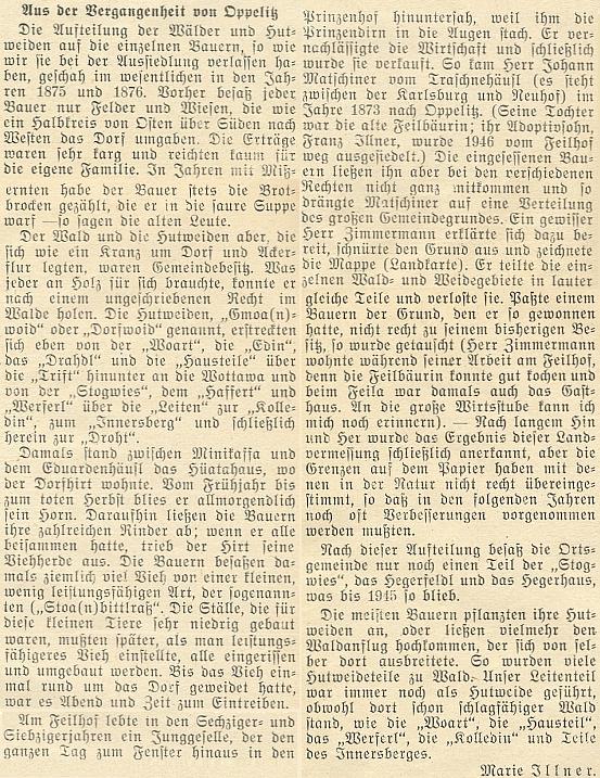 V lednovém čísle krajanského měsíčníku z roku 1953 se objevil její článek o minulosti rodného Opolence ještě pod divčím jménem Illnerová - autorce bylo tehdy 22 let