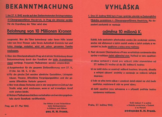 Je podepsán na vyhlášce pověstné červené barvy s nabídkou desetimilionové odměny za dopadení pachatelů atentátu na Heydricha