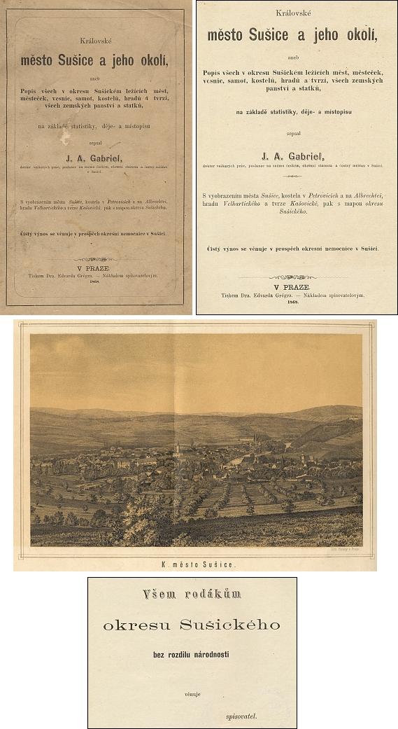 Obálka, frontispis, titulní list a věnování (1868) jeho knihy o Sušici