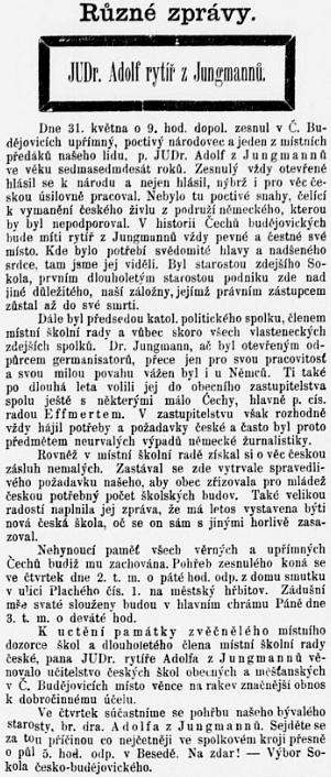Nekrolog za JUDr. Adolfa rytíře z Jungmannů, jehož zásluhou se dostala budova někdejší jezuitské koleje, dnešní hotel Růže, dočeských rukou