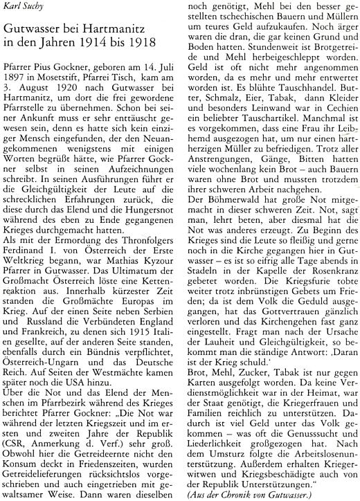 Z jeho zápisků o Dobré Vodě u Hartmanic v letech 1914-1918 čerpá tento příspěvek, který zaslal Karl Suchy do krajanského měsíčníku