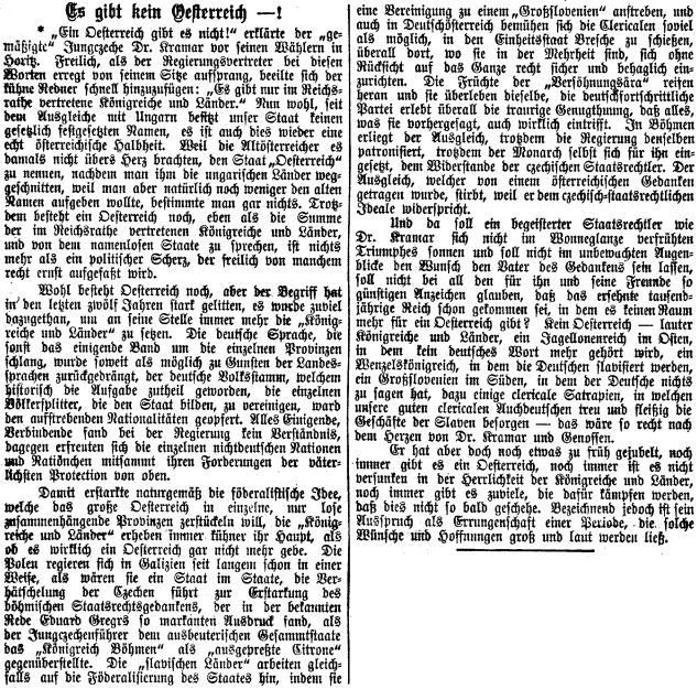 Úvodník jednoho z dubnových čísel lineckého listu v roce 1892, kde se šifra *už za Görnerova vedení redakce vyslovuje ke Kramářovu výroku, že žádné Rakousko není, toliko v říšské radě zastoupené království a země