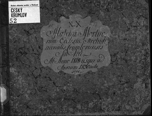 Desky úmrtní matriky arciděkanství sv. Víta v Českém Krumlově, 10. svazek z let 1818-1830, v němž je zaznamenán i jeho skon