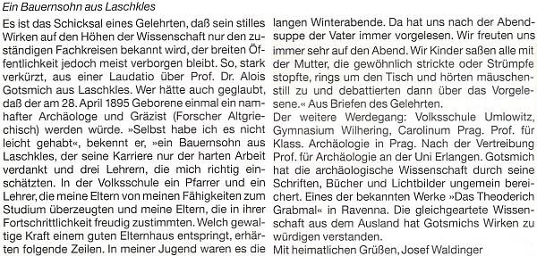 Na stránkách krajanského měsíčníku se o něm rozepsal Josef Waldinger, původem z nedalekého Chudějova (Kuttau)