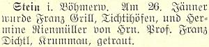 Zpráva o jeho svatbě (přípis o ní doprovází i záznam v křestní matrice) dne 26. ledna 1932 s Hermine Rienmüllerovou - v kostele sv. Martina v Polné na Šumavě je oddával P. Franz Dichtl