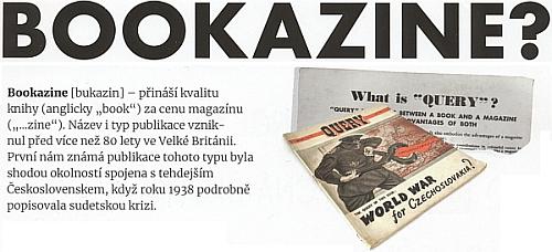 """Prvním takzvaným bookazinem byla údajně publikace """"Světová válka kvůli Československu"""", vydaná ve Velké Británii roku1938"""